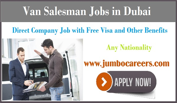 Recent UAE van sales man jobs, Sales man job openings in Dubai,
