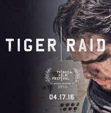 مشاهدة فيلم 2016 Tiger Raid مترجم اون لاين و تحميل مباشر