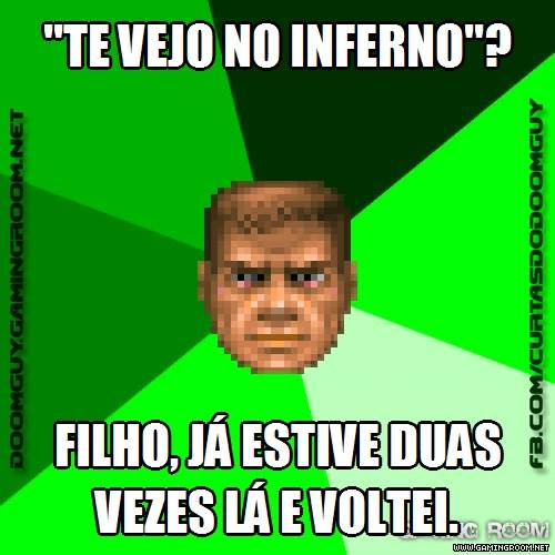 Te vejo no Inferno?