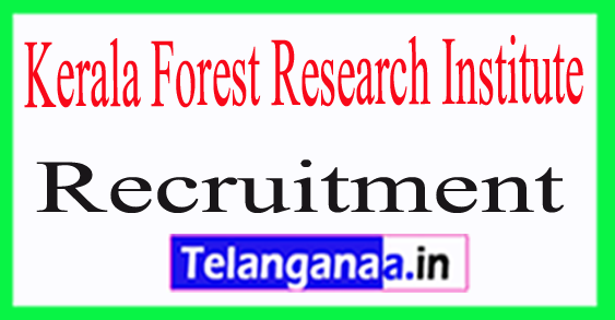Kerala Forest Research Institute KFRI Recruitment Notification