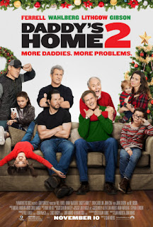 Daddy's Home 2 2017 ,