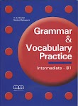 Grammar and Vocabulary Practice Intermediate B1