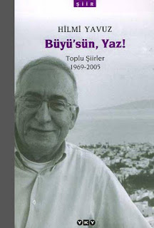 Hilmi Yavuz - Büyü'sün Yaz Toplu Şiirleri 1969-2005