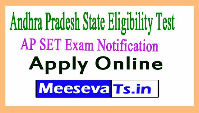Andhra Pradesh State Eligibility Test AP SET Exam Notification Apply Online