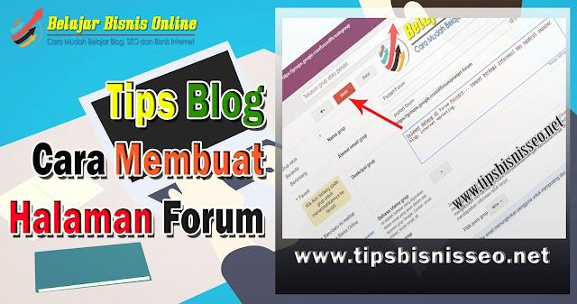Cara Terbaru Membuat Halaman Forum