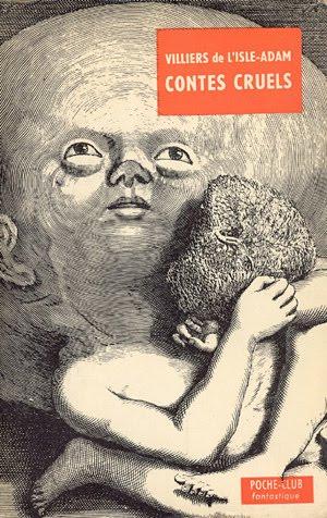 Cuentos crueles, Philippe Villiers de L'Isle-Adam