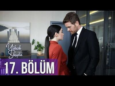 الطبقة المخملية Yüksek Sosyete الحلقة 17 مترجمة للعربية