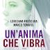 """""""Un'anima che vibra"""" di Loredana Frescura e Marco Tomatis"""