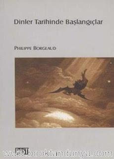 Philippe Borgeaud - Dinler Tarihinde Başlangıçlar