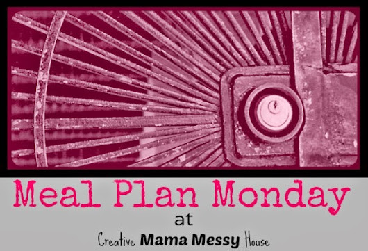 Meal Plan Monday - February #4