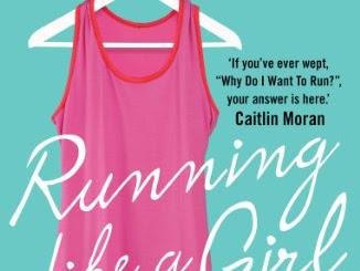 REVIEW - Running Like A Girl by Alexandra Heminsley