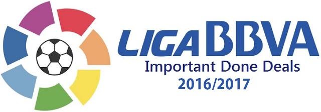 La Liga Done Deals 2016/2017
