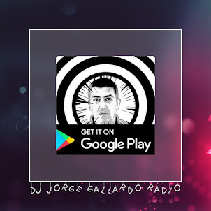 DJ Jorge Gallardo Radio [Official Android App]