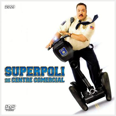 Superpoli de centre comercial - [2009]