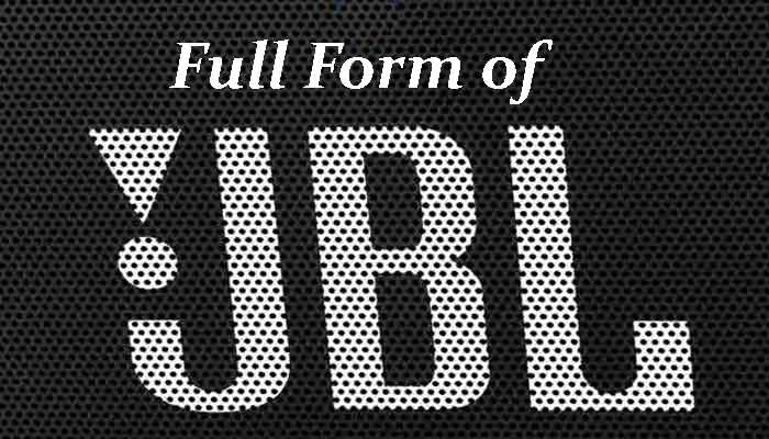 JBL Full Form in Hindi