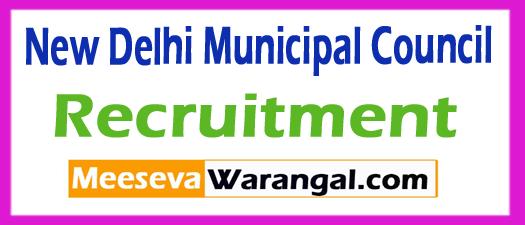 New Delhi Municipal Council (NDMC) Recruitment