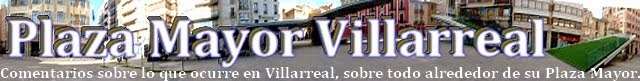 Plaza Mayor Villarreal