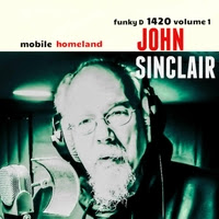 John Sinclair's Mobile Homeland