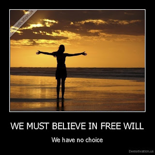 but free will is still just a believe