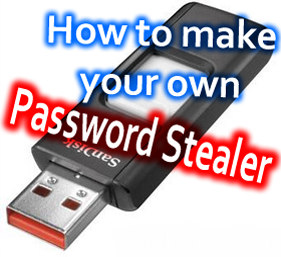 how to make a usb password stealer - Hack on