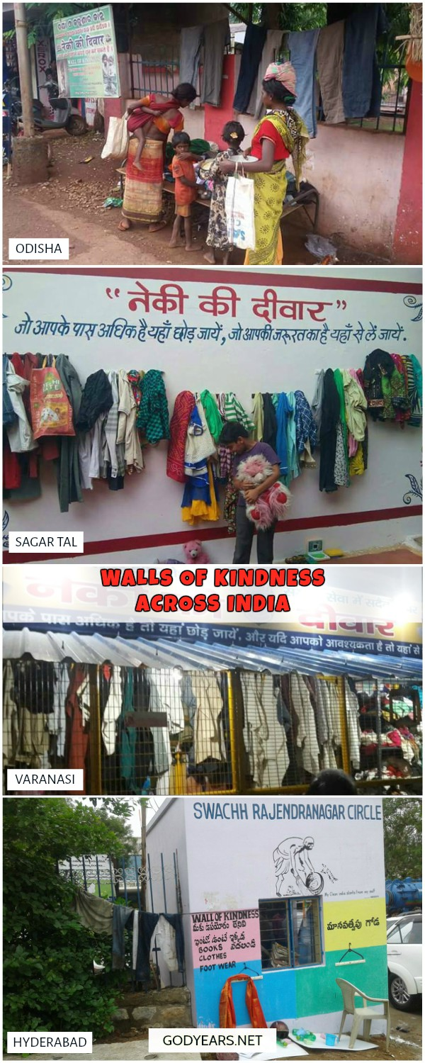 In India, similar concepts of walls of kindness have been started in Hyderabad, Jaipur, Chandigarh, Nagpur, Varanasi, Amritsar, Bhopal and Delhi.