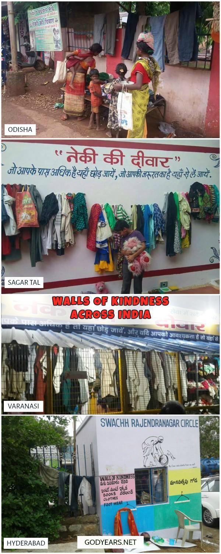In India, similar concepts of walls of kindness have been started in Hyderabad, Jaipur, Chandigarh, Nagpur, Varanasi, Amritsar, Bhopal and Delhi.