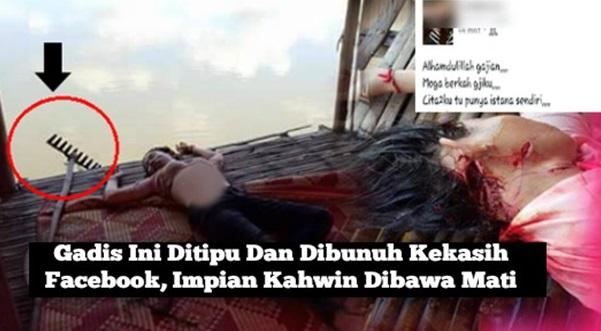 Gadis Ini Ditipu Dan Dibunuh Kekasih Facebook, Impian Kahwin Dibawa Mati