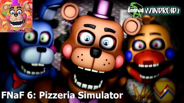 FNaF 6: Pizzeria Simulator v1 0 Apk + Data [ESTRENO] - Salas