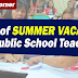 Start of SUMMER VACATION for Public Teachers