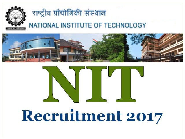 NIT Recruitment 2017 for 122 Technical Staff