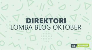 Direktori Informasi Lomba Blog Oktober 2018
