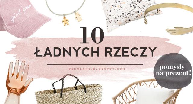 10 ładnych rzeczy - wishlista