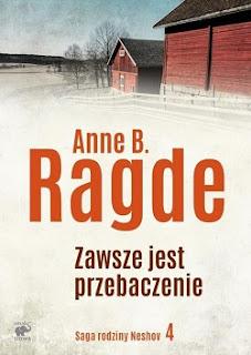 Zawsze jest przebaczenie - Anne B. Ragde