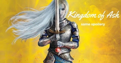 [Same Spoilery] Sarah J. Maas - Kingdom of Ash (Throne of Glass #7)