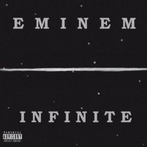 Download Lagu Eminem – Infinite (IMMORTAL) Full ALbum 2016