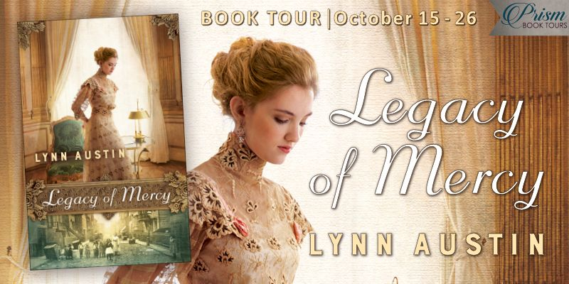 We're launching the Book Tour for LEGACY OF MERCY by Lynn Austin!