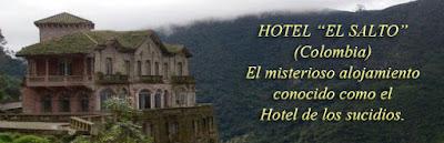 hotel de los suicidas, colombia, hotel el salto