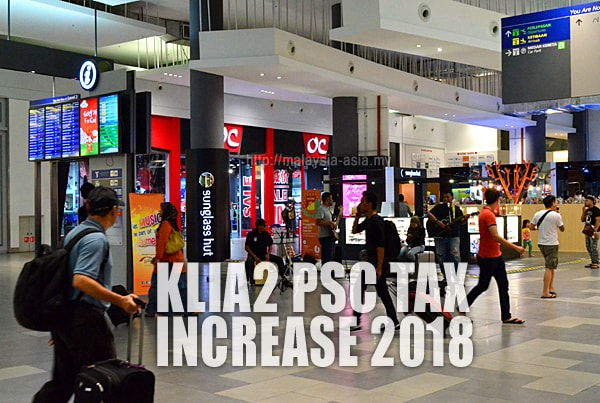 New KLIA2 PSC Tax Price for 2018