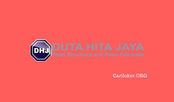 Info Loker SMK Terbaru Via Email PT. Duta Hita Jaya (DHJ) Tambun Bekasi