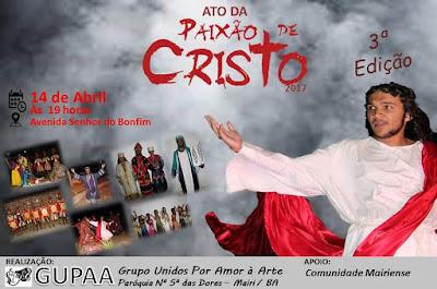 Ato da Paixão de Cristo 2017, acontece hoje em Mairi