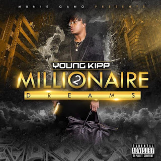 New Music: Young Kipp - Millionaire Dreams 2 EP