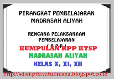 RPP Aqidah Akhlak MA Kelas X, XI, XII KTSP