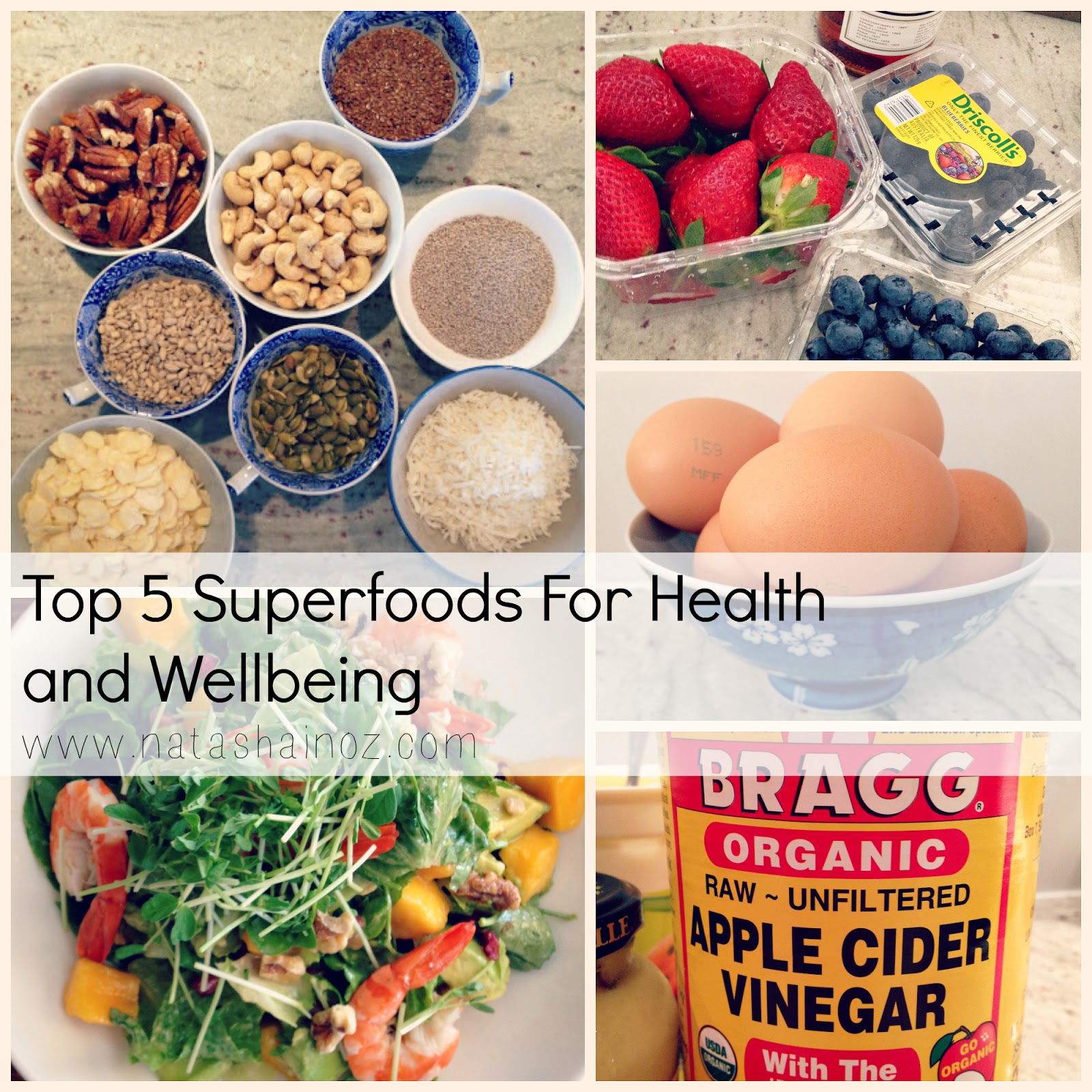 Top 5 Superfoods For Health and Wellbeing, Natasha in Oz