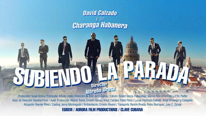 David Calzado y su Charanga Habanera - ¨Subiendo la Parada¨ - Videoclip - Dirección: Alfredo Ureta. Portal Del Vídeo Clip Cubano