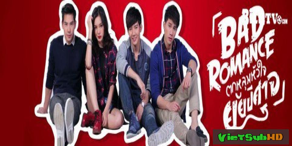 Phim Sắc Thái Tình Yêu Tập 11 VietSub HD | Bad Romance The Series 2016