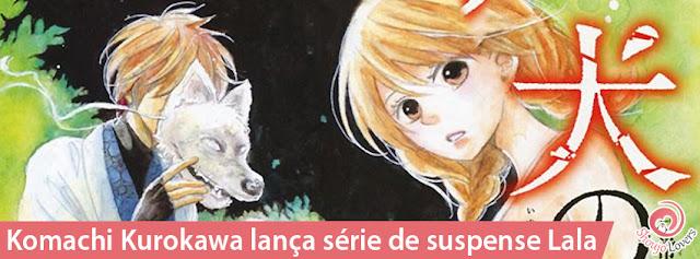 Komachi Kurokawa lança série de suspense Lala