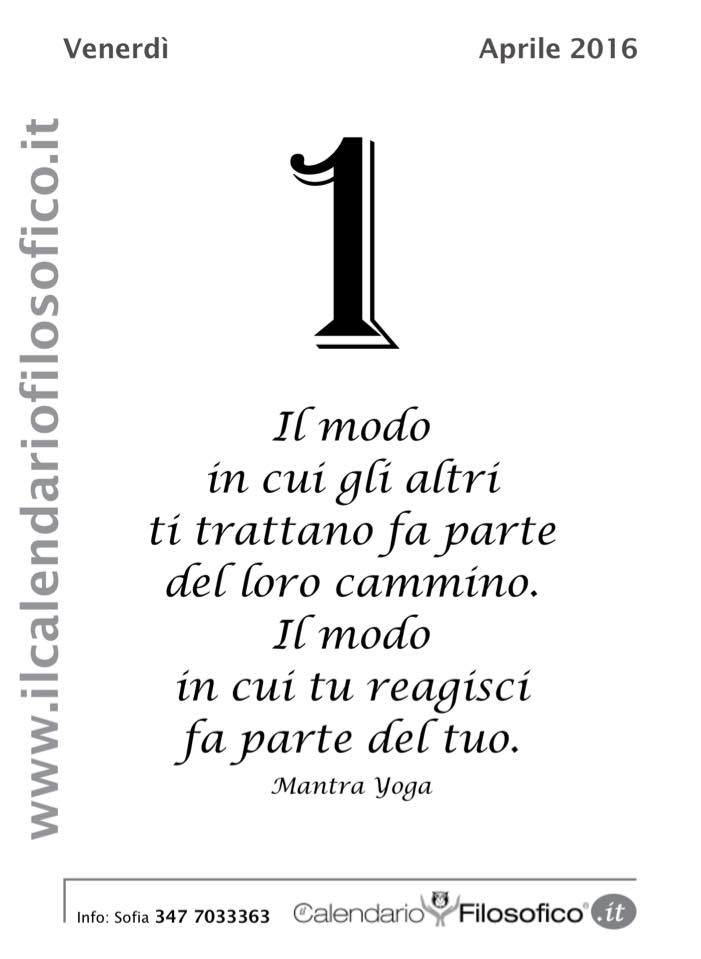 Favori La frase del giorno (Dal Calendario Filosofico) - LIPARINET IN38