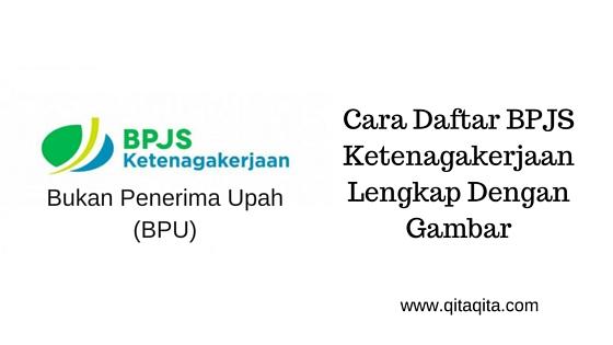 Cara daftar BPJS Ketenagakerjaan lengkap dengan gambar