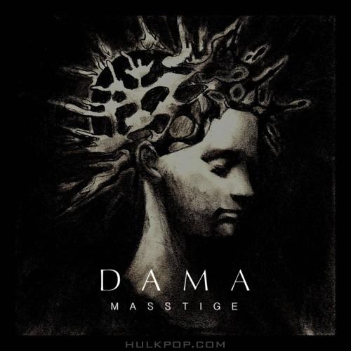 MASSTIGE – DAMA – Single