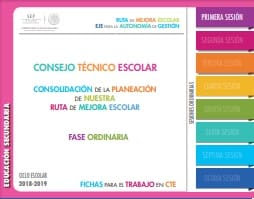 Primera sesión ordinaria Guía de Consejo Técnico Escolar Secundaria2018-2019